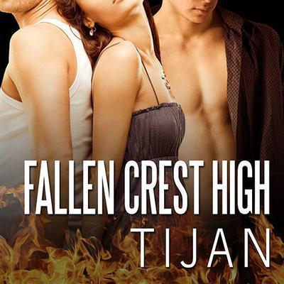 Fallen Crest High Audiobook, by