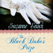 The Black Duke's Prize Audiobook, by Suzanne Enoch