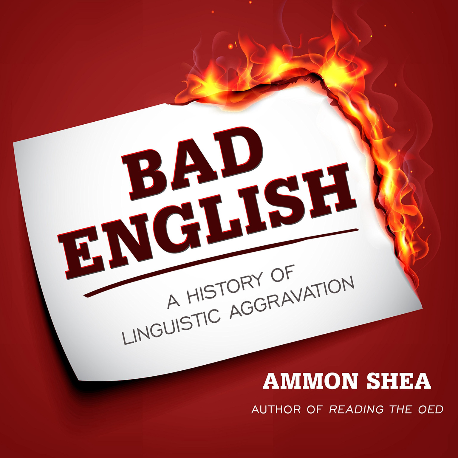 Printable Bad English: A History of Linguistic Aggravation Audiobook Cover Art