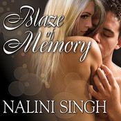 Blaze of Memory, by Nalini Singh