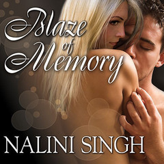 Blaze of Memory Audiobook, by Nalini Singh