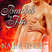 Branded by Fire, by Nalini Singh