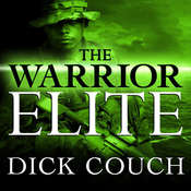 The Warrior Elite: The Forging of SEAL Class 228 Audiobook, by Dick Couch
