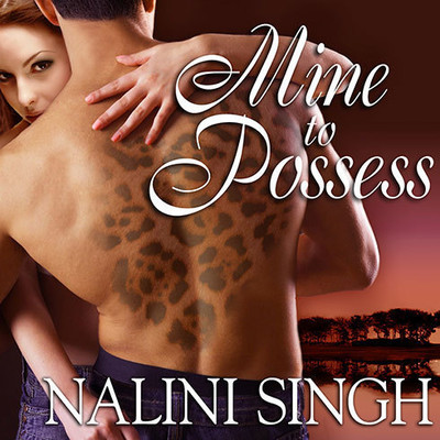 Mine to Possess Audiobook, by Nalini Singh