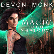 Magic in the Shadows, by Devon Monk
