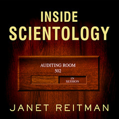 Inside Scientology: The Story of Americas Most Secretive Religion Audiobook, by Janet Reitman