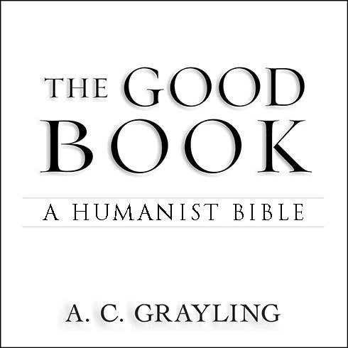 Printable The Good Book: A Humanist Bible Audiobook Cover Art