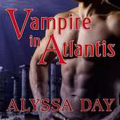 Vampire in Atlantis, by Alyssa Day