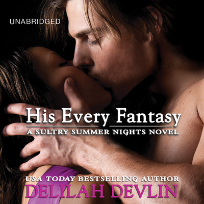 His Every Fantasy Audiobook, by Delilah Devlin