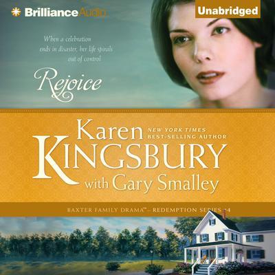Rejoice Audiobook, by Karen Kingsbury