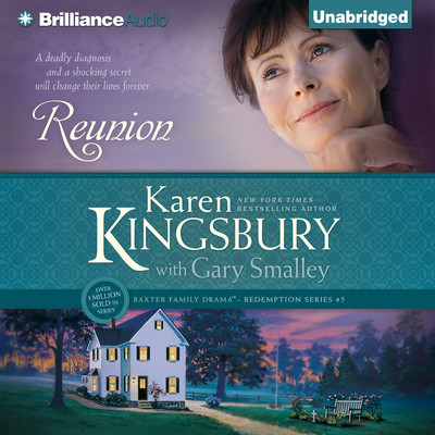 Reunion Audiobook, by Karen Kingsbury