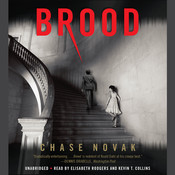 Brood, by Chase Novak