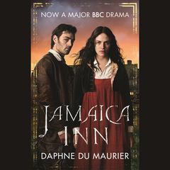 Jamaica Inn Audiobook, by Daphne du Maurier