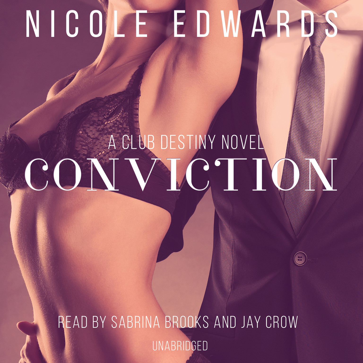 Printable Conviction: A Club Destiny Novel, Book 1 Audiobook Cover Art