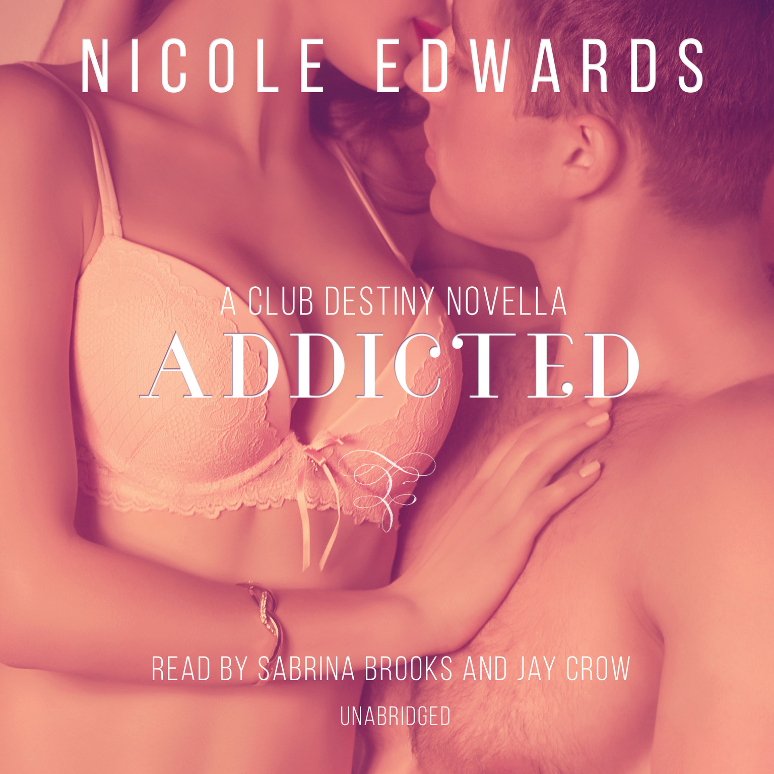 Printable Addicted: A Club Destiny Novella, Book 2.5 Audiobook Cover Art