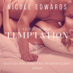 Temptation: A Club Destiny Novel, Book 2 Audiobook, by Nicole Edwards