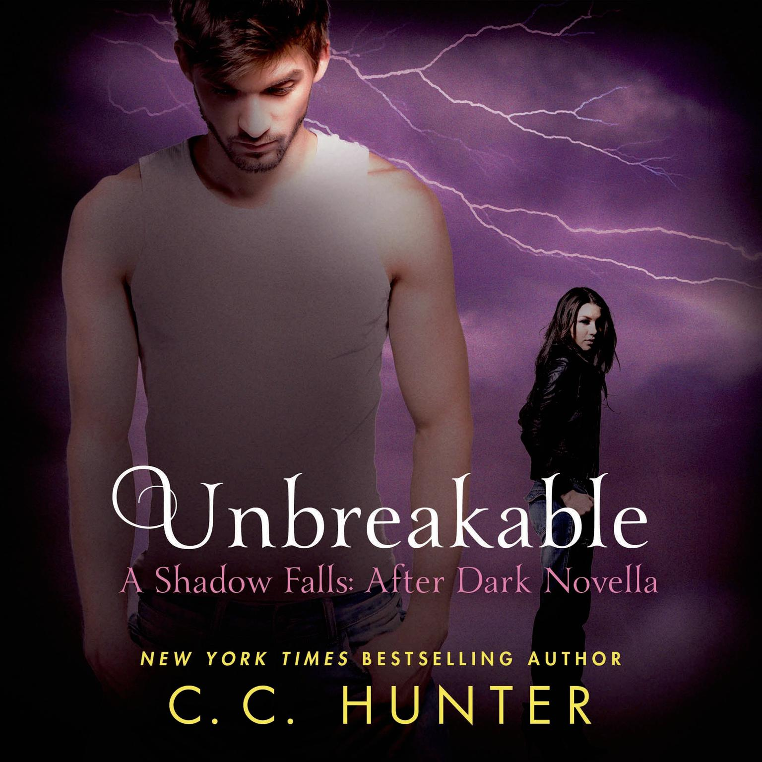 Printable Unbreakable: A Shadow Falls: After Dark Novella Audiobook Cover Art