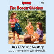 The Canoe Trip Mystery, by Gertrude Chandler Warner, Gertrude Chandler Warner