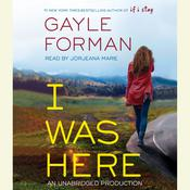 I Was Here Audiobook, by Gayle Forman