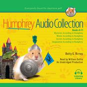 The Humphrey Audio Collection, Books 8-11: Mysteries According to Humphrey; Winter According to Humphrey; Secrets According to Humphrey; Imagination According to Humphrey Audiobook, by Betty G. Birney