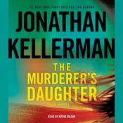 The Murderers Daughter: A Novel Audiobook, by Jonathan Kellerman