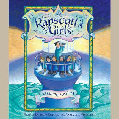 Ms. Rapscotts Girls Audiobook, by Elise Primavera