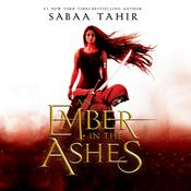 An Ember in the Ashes Audiobook, by Sabaa Tahir