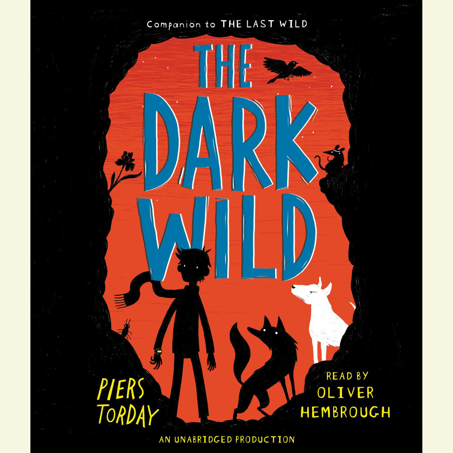 Printable The Dark Wild Audiobook Cover Art