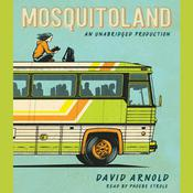 Mosquitoland: A Novel, by David Arnold