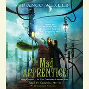 The Mad Apprentice Audiobook, by Django Wexler