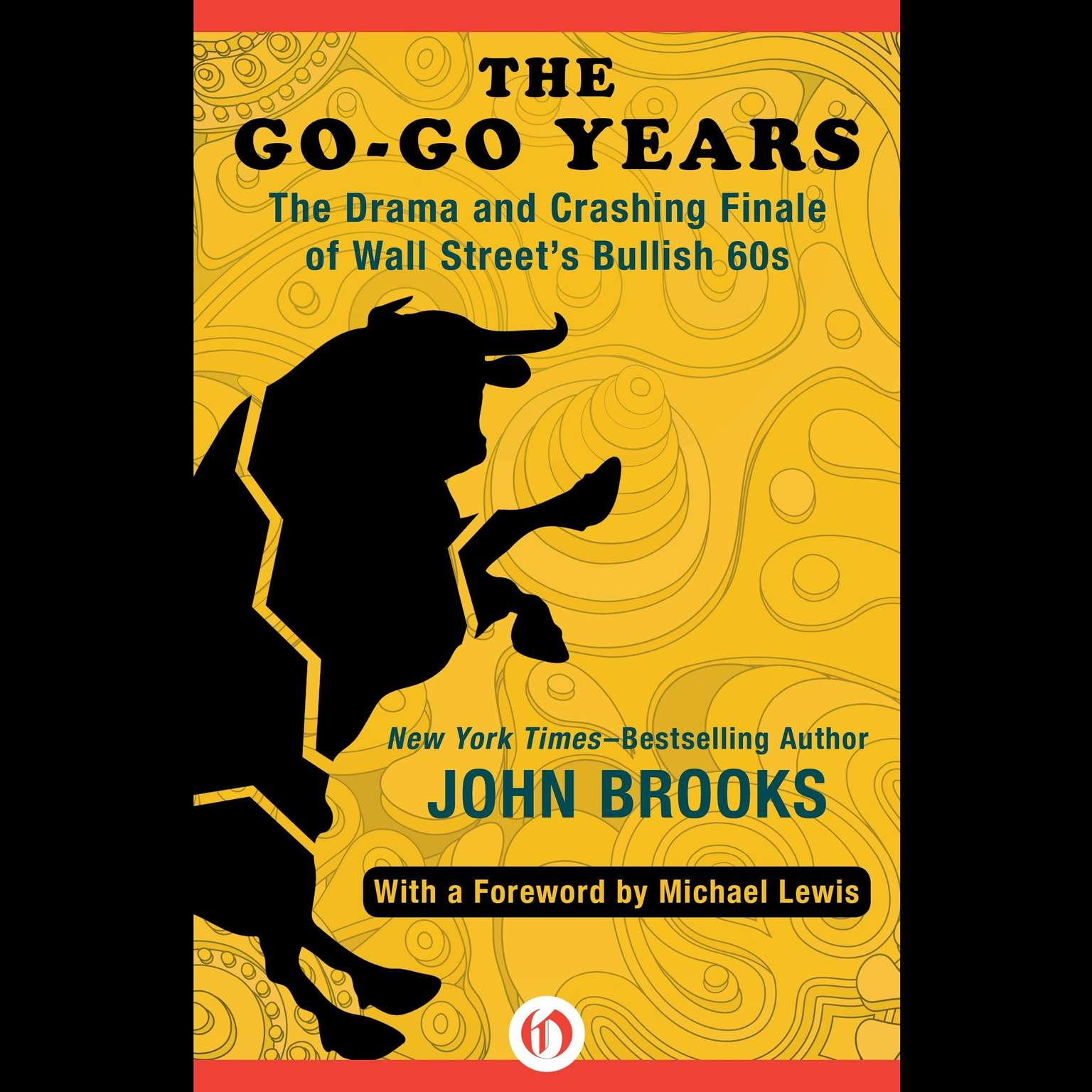 Printable The Go-Go Years: The Drama and Crashing Finale of Wall Street's Bullish Sixties Audiobook Cover Art