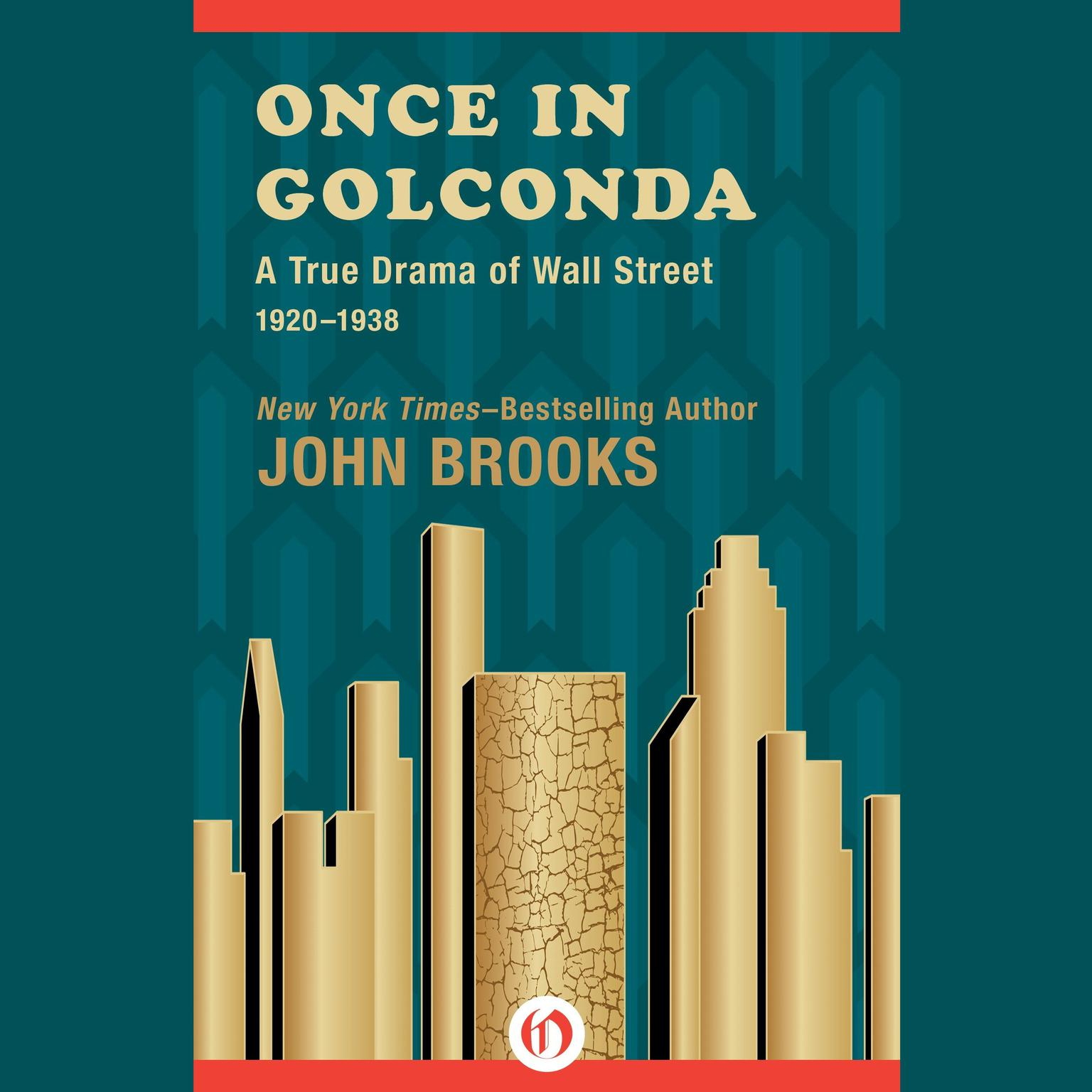 Printable Once in Golconda: A True Drama of Wall Street 1920-1928 Audiobook Cover Art