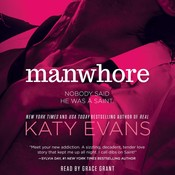 Manwhore Audiobook, by Katy Evans