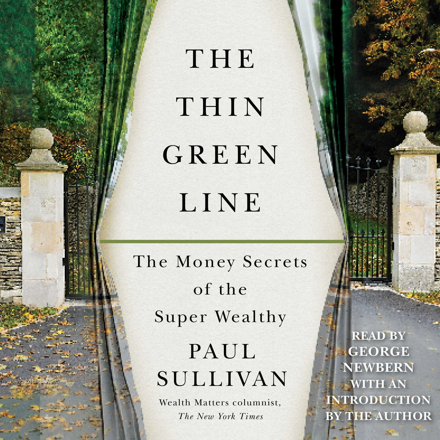 Printable The Thin Green Line: The Money Secrets of the Super Wealthy Audiobook Cover Art