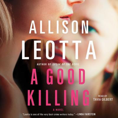 A Good Killing: A Novel Audiobook, by Allison Leotta