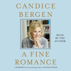 A Fine Romance Audiobook, by Candice Bergen