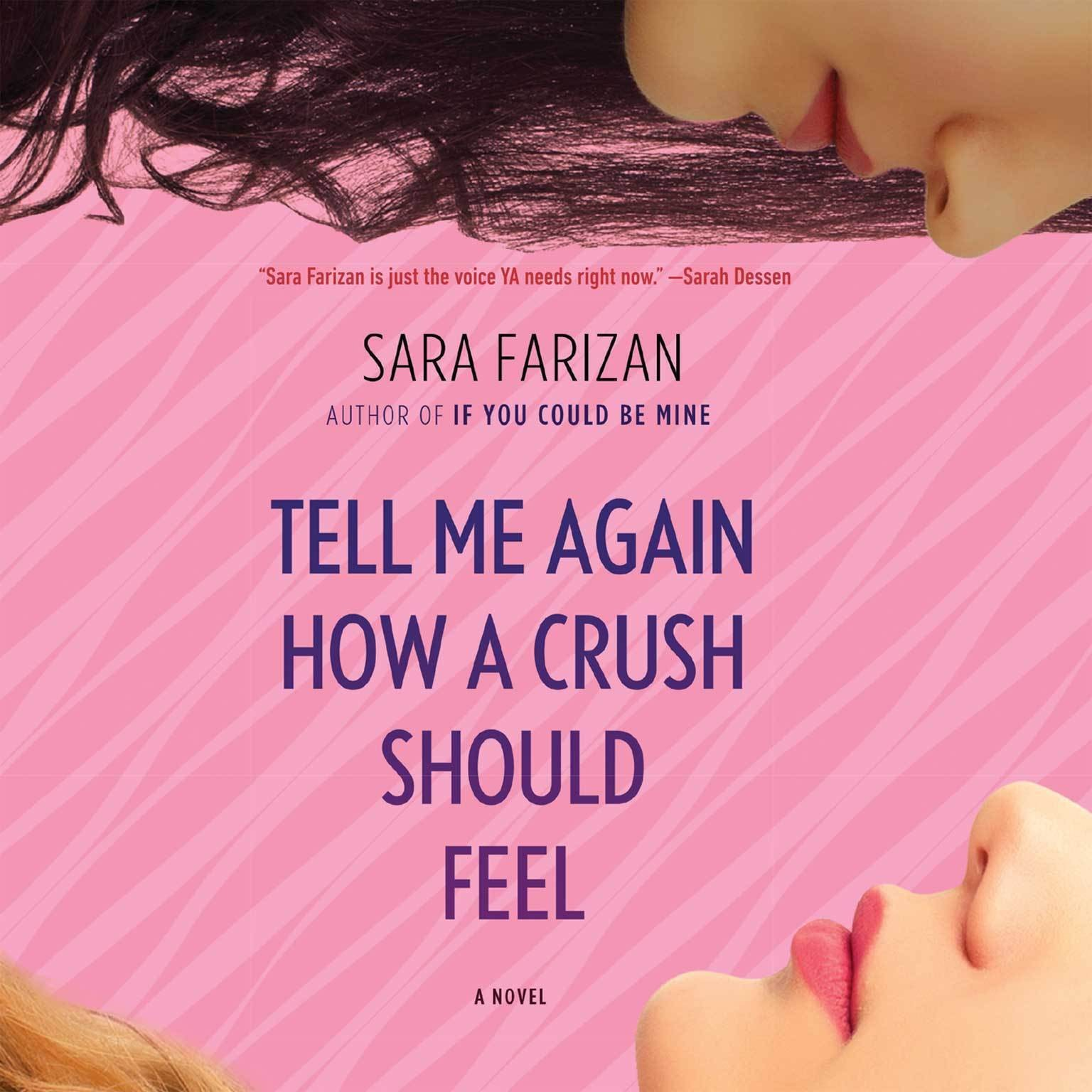 Printable Tell Me Again How a Crush Should Feel Audiobook Cover Art
