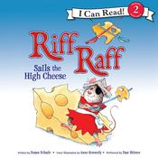 Riff Raff Sails the High Cheese Audiobook, by Susan Schade
