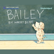 Bailey Audiobook, by Harry Bliss