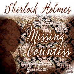 Sherlock Holmes and the Adventure of the Missing Countess Audiobook, by Jon Koons