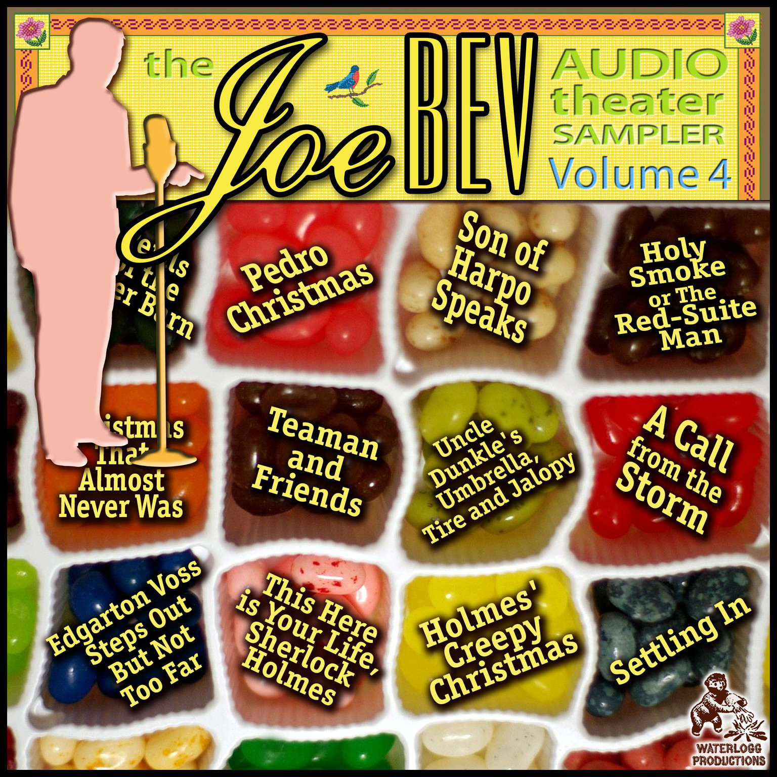 Printable A Joe Bev Audio Theater Sampler, Vol. 4 Audiobook Cover Art