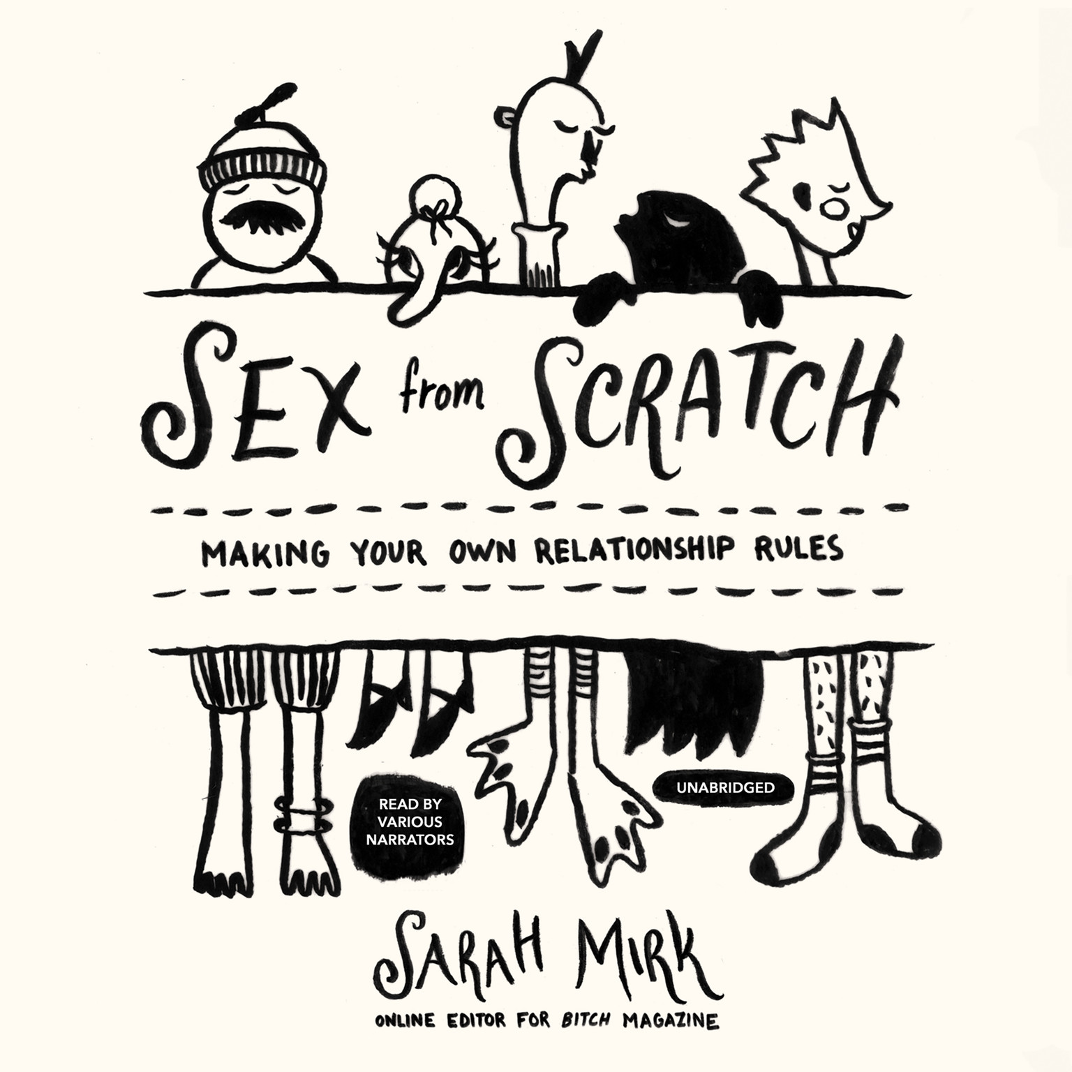 Printable Sex from Scratch: Making Your Own Relationship Rules Audiobook Cover Art