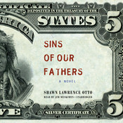 Sins of Our Fathers: A Novel Audiobook, by Shawn Lawrence Otto