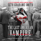 The Last American Vampire Audiobook, by Seth Grahame-Smith