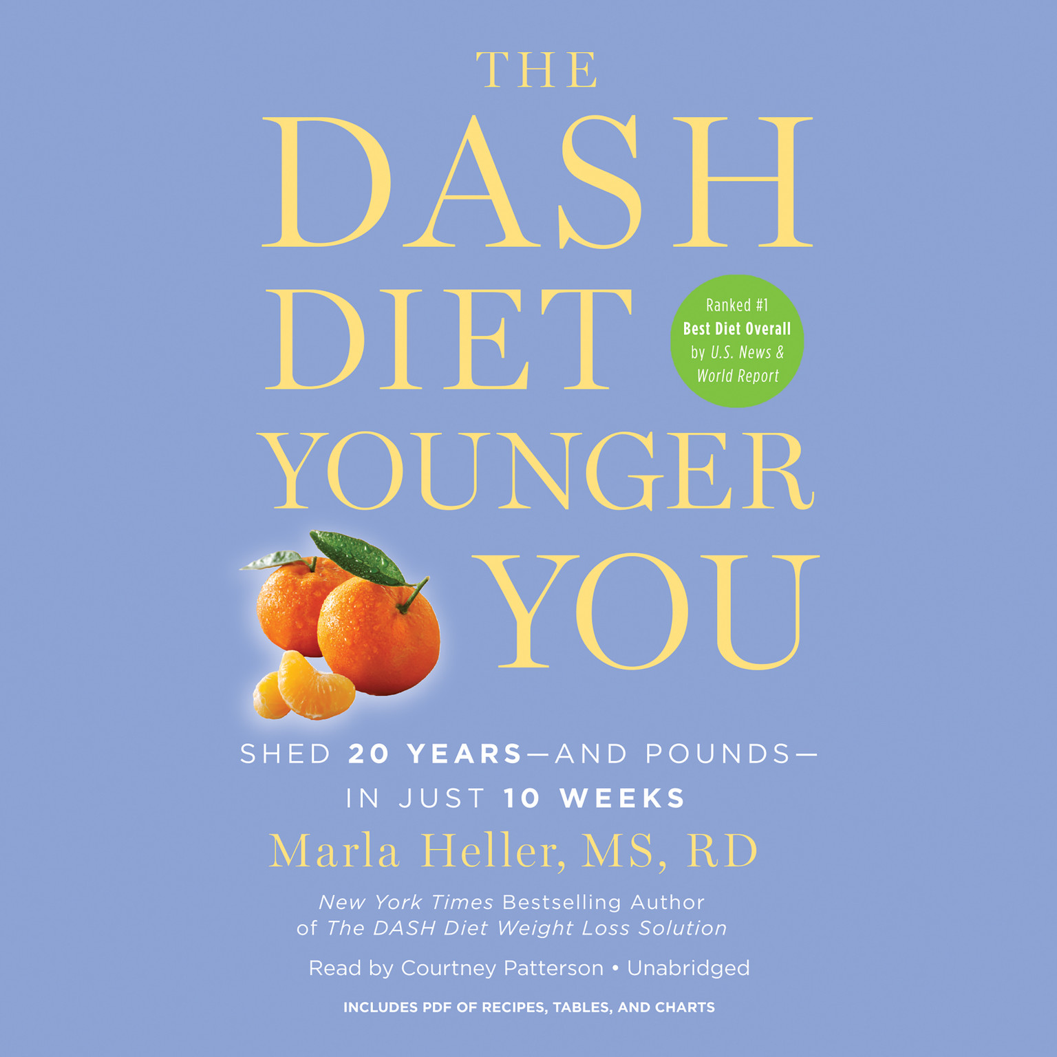 Printable The DASH Diet Younger You: Shed 20 Years--and Pounds--in Just 10 Weeks Audiobook Cover Art