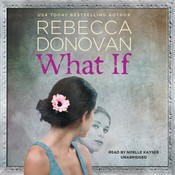 What If Audiobook, by Rebecca Donovan