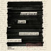 Guantánamo Diary, by Mohamedou Ould Slahi