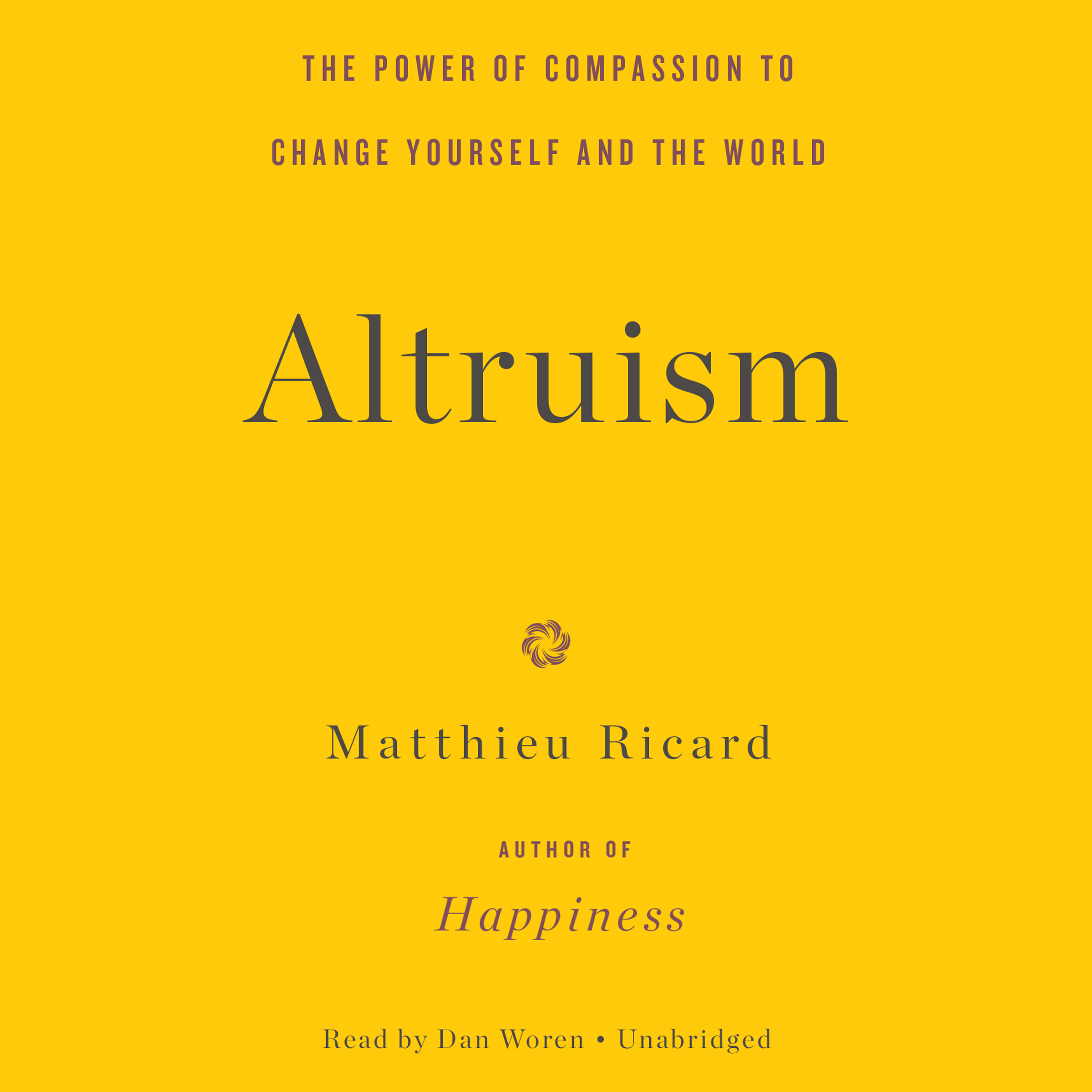 Printable Altruism: The Power of Compassion to Change Yourself and the World Audiobook Cover Art