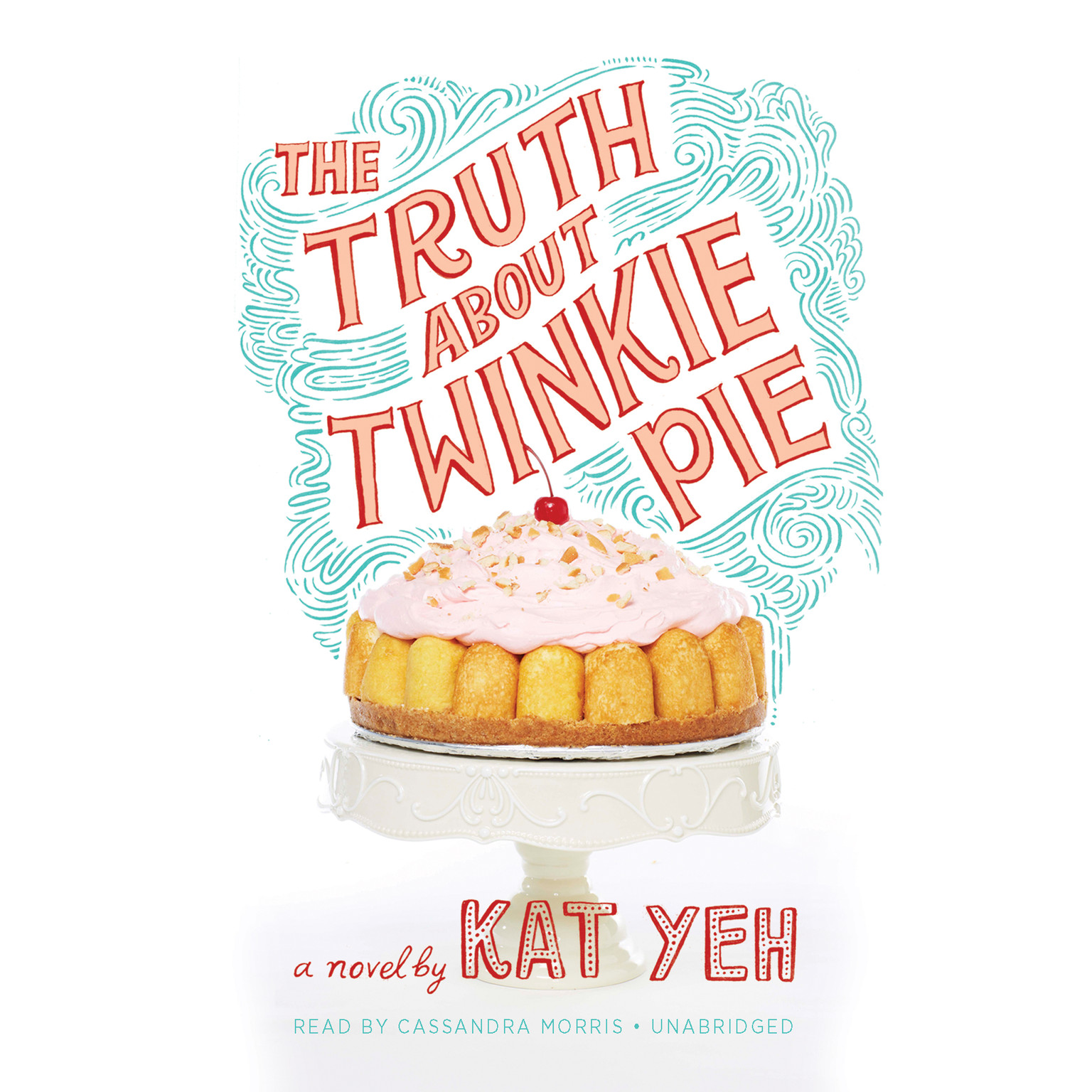 Printable The Truth about Twinkie Pie Audiobook Cover Art