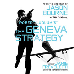 Robert Ludlum's™ The Geneva Strategy Audiobook, by Jamie Freveletti
